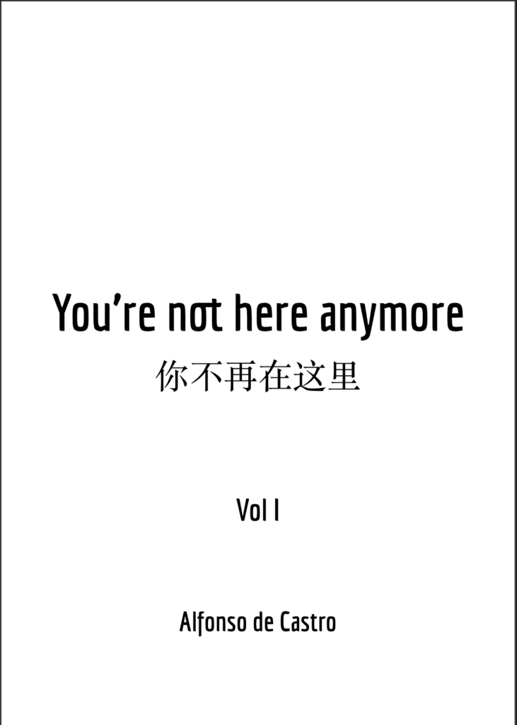 You are not more here VOL I